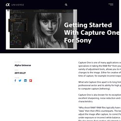 Why Use Capture One For Sony?