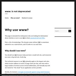 Why use www? – www. is not deprecated