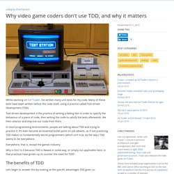 Why video game coders don't use TDD, and why it matters