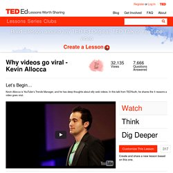 Why videos go viral - Kevin Allocca