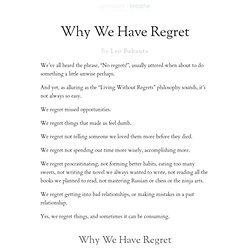 Why We Have Regret