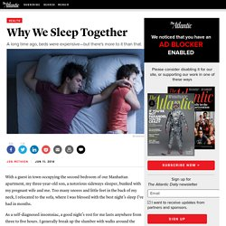 Why We Sleep Together