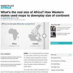 Why do Western maps shrink Africa?