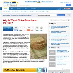 MERCOLA 23/07/09 Why is Wheat Gluten Disorder on the Rise?