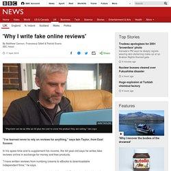 'Why I write fake online reviews'