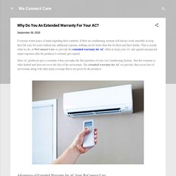 Why Do You An Extended Warranty For Your AC?
