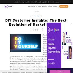 Why You Need DIY Consumer Insights