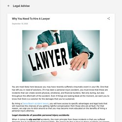 Why You Need To Hire A Lawyer