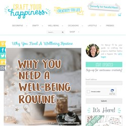 Why You Need a Wellbeing Routine