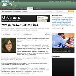 Why Youre Not Getting Hired