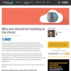 Why you should be banking in the cloud