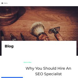 Why You Should Hire An SEO Specialist