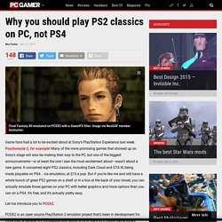 Why you should play PS2 classics on PC, not PS4