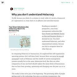 Why you don't understand Holacracy