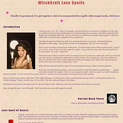 Wiccan Love Spells, White and all Free
