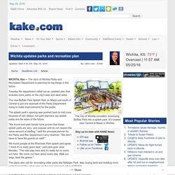 Wichita updates parks and recreation plan