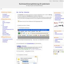 Wichtig für die Suchmaschinenoptimierung: der Seitentitel oder title-Tag