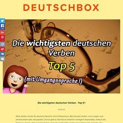 Die wichtigsten deutschen Verben - Top 5 !