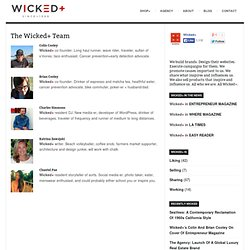 The Wicked+ Team