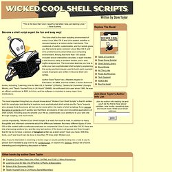 Wicked Cool Shell Scripts: Unix, Linux, Mac OS X, Bash, Bourne Shell, scripting -- by Dave Taylor