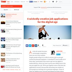 6 wickedly creative job applications in the digital age - TNW Social Media