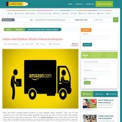 Brings Indoor and Outdoor Wicker Pieces to Amazon