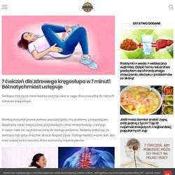 7 ćwiczeń dla zdrowego kręgosłupa w 7 minut! Ból natychmiast ustępuje - Smak Dnia