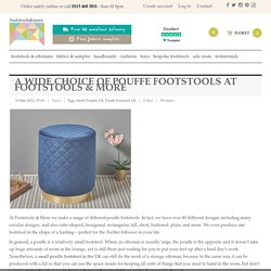 A Wide Choice Of Pouffe Footstools At Footstools & More