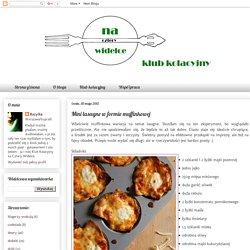Mini lasagne w formie muffinkowej