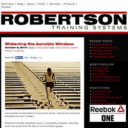 Widening the Aerobic Window