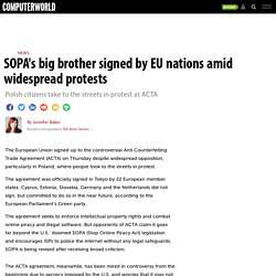 SOPA's big brother signed by EU nations amid widespread protests