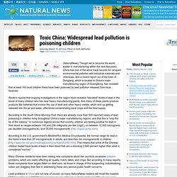 Toxic China: Widespread lead pollution is poisoning children