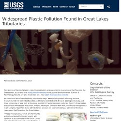 AMERICAN FISHERIES SOCIETY 29/09/16 Widespread Plastic Pollution Found in Great Lakes Tributaries