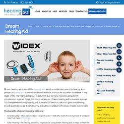For Digital World - Widex Dream Hearing Aid