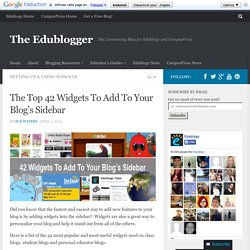 The Top 42 Widgets To Add To Your Blog's Sidebar