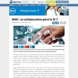 WIDI : la collaboration perd le fil 7 - ITespresso.fr