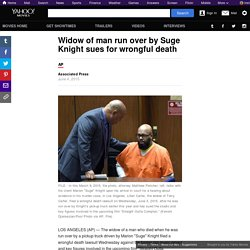 Widow of man run over by Suge Knight sues for wrongful death