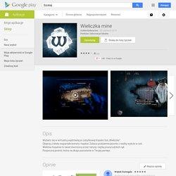 Wieliczka mine - Aplikacje Android w Google Play