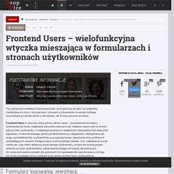 Frontend Users - wielofunkcyjna wtyczka mieszająca w formularzach i stronach użytkowników — WordPress, Wtyczki — DropDire