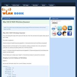 Mac OS X WiFi Wireless Scanner at WLAN Book.com