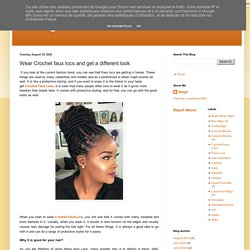 WIGgIT: Wear Crochet faux locs and get a different look