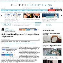 Cindy Wigglesworth: Spiritual Intelligence: Living as Your Higher Self
