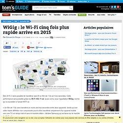 WiGig : le Wi-Fi cinq fois plus rapide arrive en 2015
