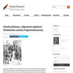 """Charles Dickens: """"Opowieść wigilijna"""". Omówienie, analiza fragmentów prozy. : Blog"""