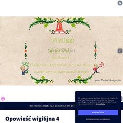 Opowieść wigilijna 4 by monika.staniszewska4 on Genially