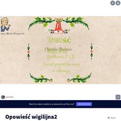 Opowieść wigilijna2 by monika.staniszewska4 on Genially
