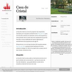 Casa de Cristal - WikiArquitectura - Arquitectura del Mundo
