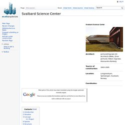 Svalbard Science Center - WikiArquitectura - Buildings of the World