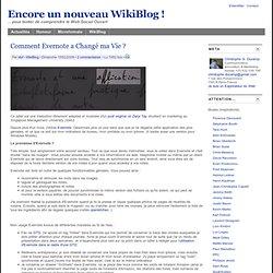 Comment Evernote a Changé ma Vie?