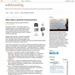 WikiBranding: What makes a premium brand premium?